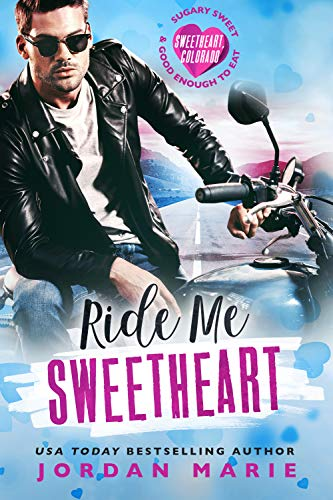 Ride Me Sweetheart by Jordan Marie