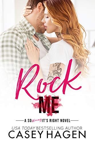Rock Me by Casey Hagen