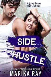 Side Hustle by Marika Ray