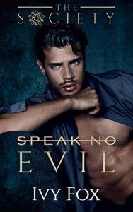 Speak No Evil by Ivy Fox