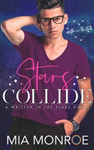 Stars Collide by Mia Monroe