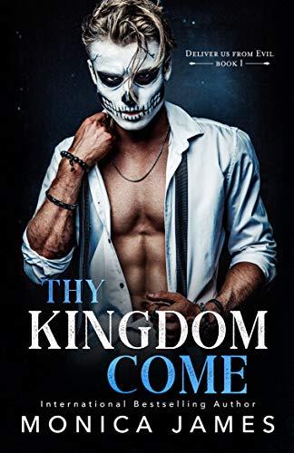 Thy Kingdom Come by Monica James