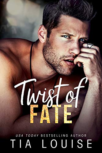 Twist of Fate by Tia Louise