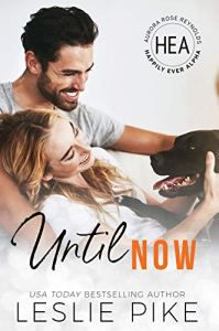 Until Now by Leslie Pike