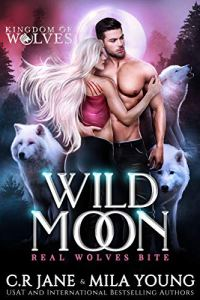 Wild Moon by C.R. Jane