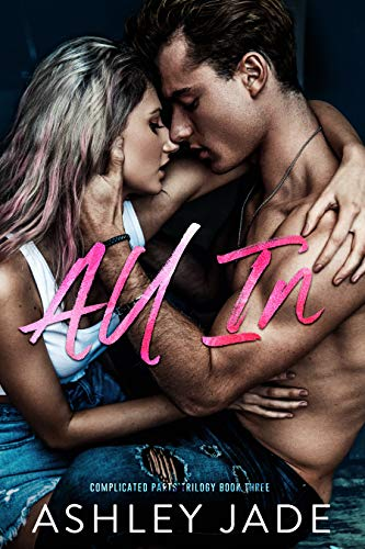 All In by Ashley Jade
