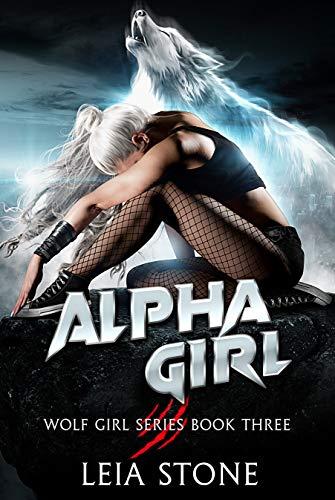 Alpha Girl by Leia Stone