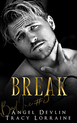 Break by Tracy Lorraine