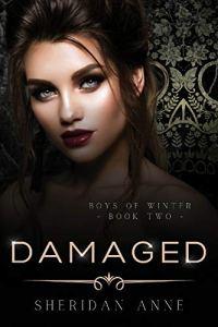 Damaged by Sheridan Anne