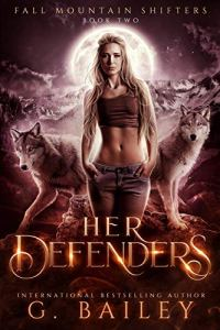 Her Defenders by G. Bailey