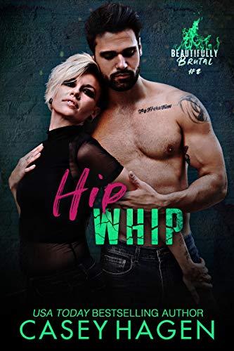 Hip Whip by Casey Hagen