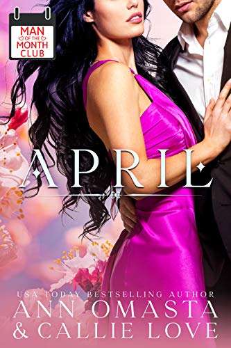 Man of the Month Club: April by Callie Love