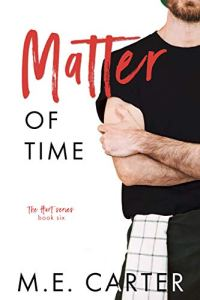 Matter of Time by M.E. Carter