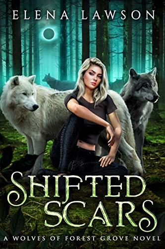 Shifted Scars by Elena Lawson