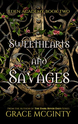 Sweethearts and Savages by Grace McGinty