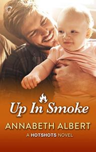 Up in Smoke by Annabeth Albert
