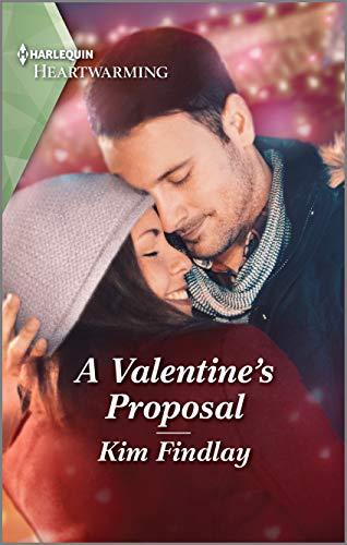 A Valentine's Proposal by Kim Findlay
