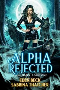 Alpha Rejected by Sabrina Thatcher