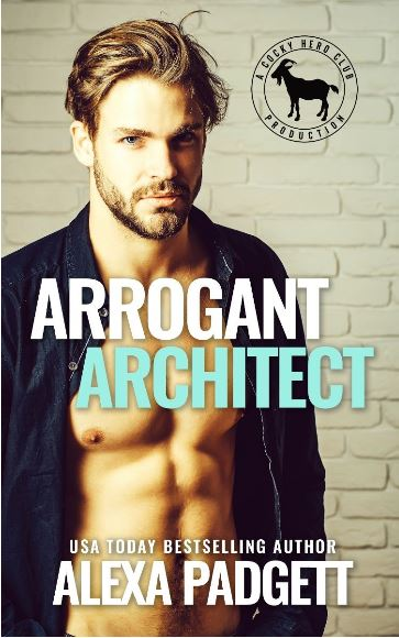Arrogant Architect by Alexa Padgett