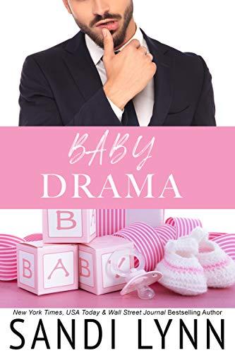 Baby Drama by Sandi Lynn
