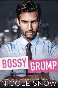 Bossy Grump by Nicole Snow