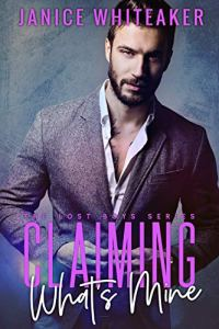 Cover Reveal Claiming What's Mine by Janice Whiteaker