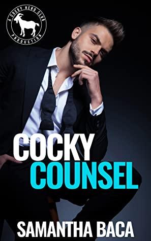 Cocky Counsel (Cocky Hero Club) by Samantha Baca