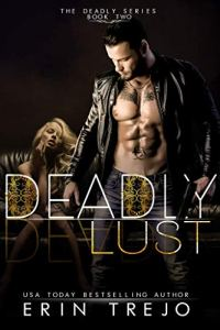 Deadly Lust by Erin Trejo