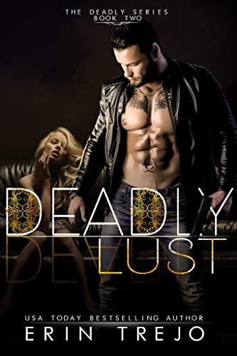 Deadly Lust by Erin Trejo