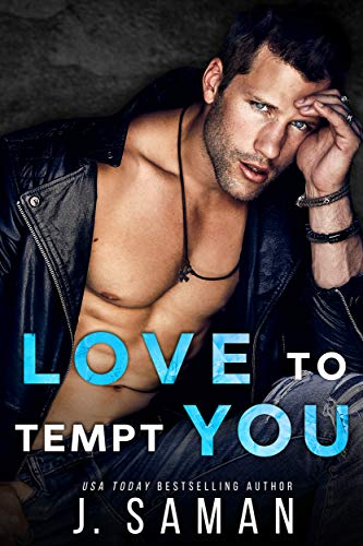 Love to Tempt You by J. Saman