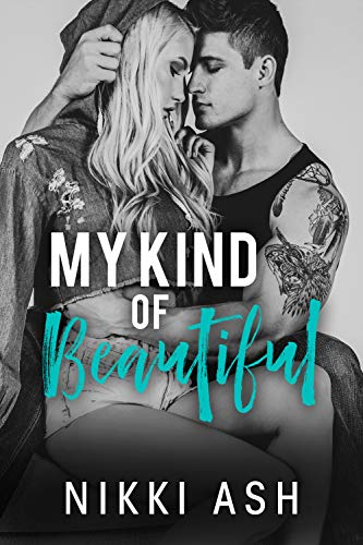 My Kind of Beautiful by Nikki Ash