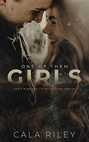 One of Them Girls by Cala Riley
