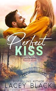 Perfect Kiss by Lacey Black