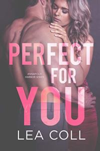 Perfect for You by Lea Coll