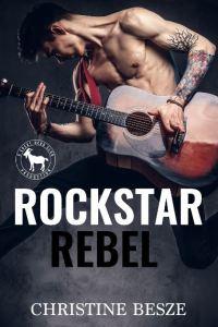 Rockstar Rebel by Christine Besze