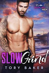 Slow Grind by Tory Baker