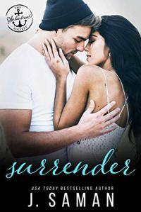 Surrender by J. Saman