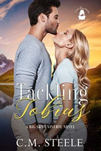 Tackling Tobias by C.M. Steele