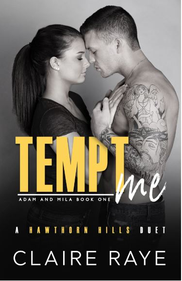 Tempt Me by Claire Raye