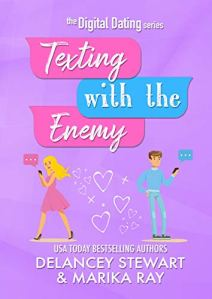Texting With the Enemy by Marika Ray