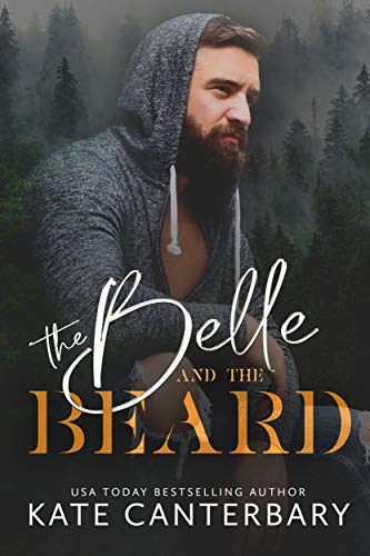 The Belle and the Beard by Kate Canterbary