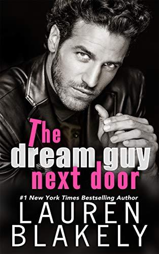 The Dream Guy Next Door by Lauren Blakely
