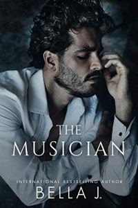 The Musician by Bella J