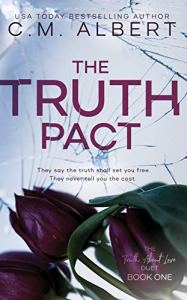 The Truth Pact by C.M. Albert