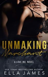 Unmaking Marchant by Ella James