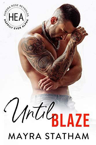 Until Blaze by Mayra Statham