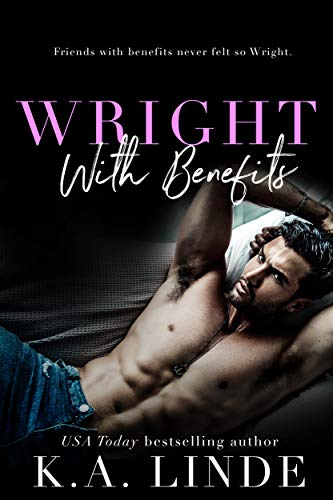 Wright with Benefits by K.A. Linde