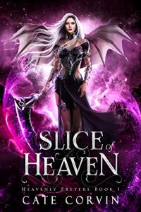 A Slice of Heaven by Cate Corvin