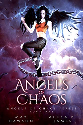 Angels of Chaos by May Dawson