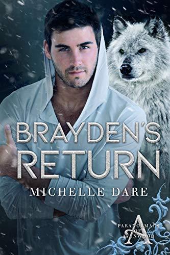 Brayden's Return by Michelle Dare
